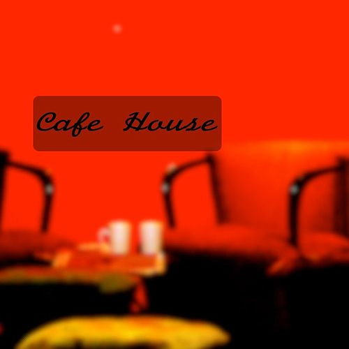 Cafe House by Cafe House