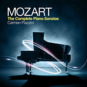 Mozart: The Complete Piano Sonatas by Carmen Piazzini