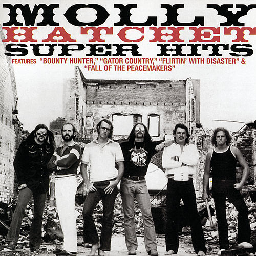 Super Hits by Molly Hatchet