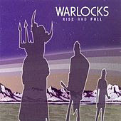 Rise & Fall by The Warlocks