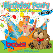 Birthday Party Songs for Boys with Lunchbox and his Friends - Happy Birthday Songs for Children by Personalized Kid Music