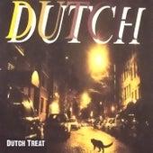 Dutch Treat by Dutch