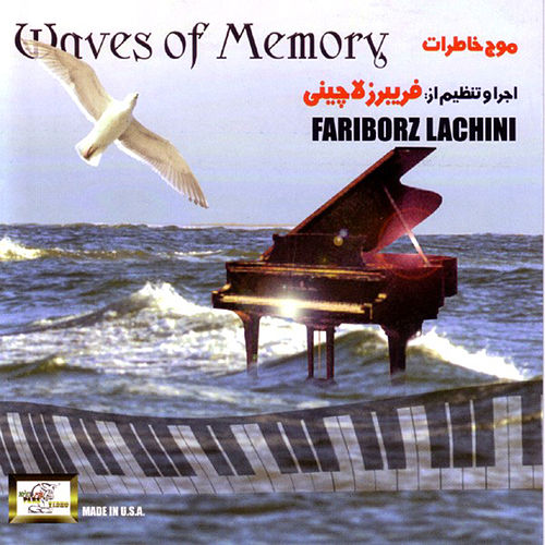 Mojeh Khaterat (Waves Of Memory) by Fariborz Lachini