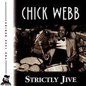 Strictly Jive by Chick Webb