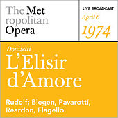 Donizetti: L'Elisir d'Amore (April 6, 1974) by Various Artists