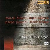 Dupré: Deuxième Symphonie & Deux Esquiesses - Swayne: Riff-Raff - Jongen: Sonata Eroïca - Bridge: Adagio in E by Tobias Frank