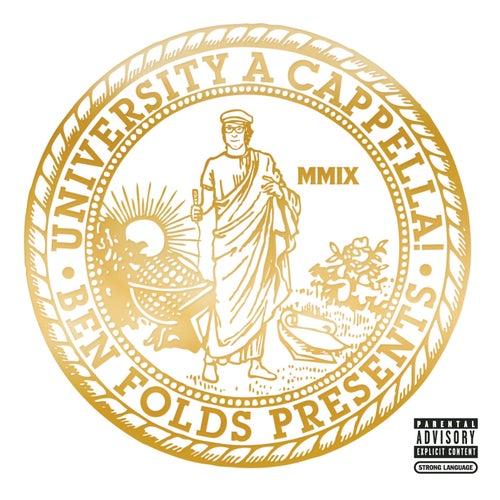 Ben Folds Presents: University A Cappella! by Ben Folds