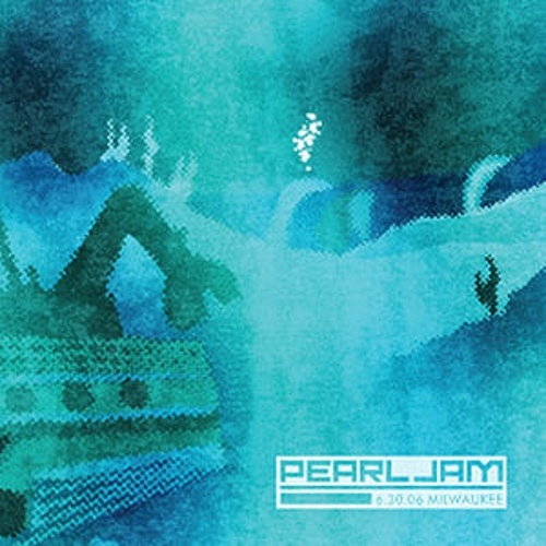 June 30, 2006 - Milwaukee, WI by Pearl Jam