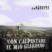 Non Calpestare Il Mio Giardino by Alberto DONATELLI