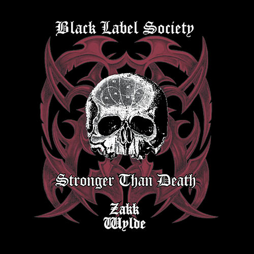 Stronger Than Death by Black Label Society