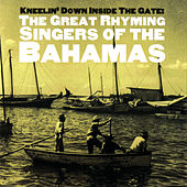 Kneelin' Down Inside The Gate: The... by Various Artists