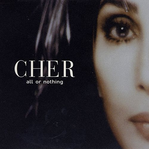 All Or Nothing - Danny Tenaglia Cherbot Vocadub by Cher