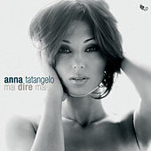 Mai dire mai by Anna Tatangelo