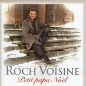 Petit Papa Noël by Roch Voisine