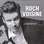Comme... by Roch Voisine