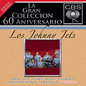 La Gran Coleccion Del 60 Aniversario CBS - Los Johnny Jets by Los Johnny Jets