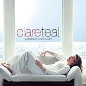 Paradisi Carousel by Clare Teal