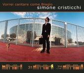 Vorrei Cantare Come Biagio by Simone Cristicchi