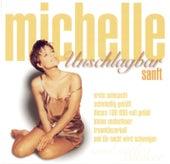 Unschlagbar sanft by Michelle