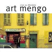Live au Mandala by Art Mengo