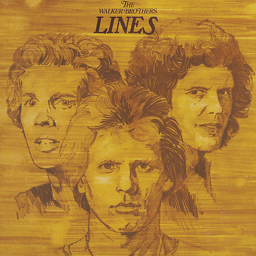 Lines by The Walker Brothers