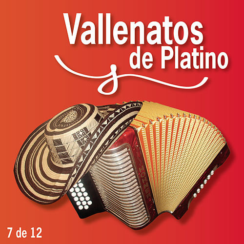 Vallenatos De Platino Vol. 7 by Various Artists