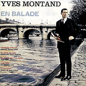 En Balade by Yves Montand