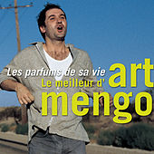 Les parfums de sa vie - Le meilleur d'Art Mengo by Various Artists