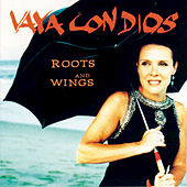 Roots And Wings by Vaya Con Dios