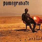 Larry Lane by Pomegranate