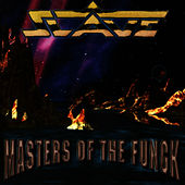Masters Of The Fungk by Slave