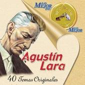Lo Mejor de lo Mejor [2001] by Agustín Lara