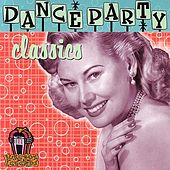 Dance Party Classics by Various Artists