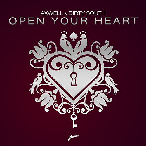 Open Your Heart by Axwell