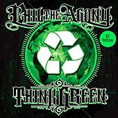 Think Green EP by Phil Da Agony