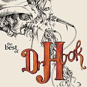 Dr. Hook - The Best Of by Dr. Hook