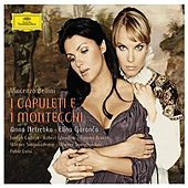 Bellini: I Capuleti e i Montecchi by Various Artists