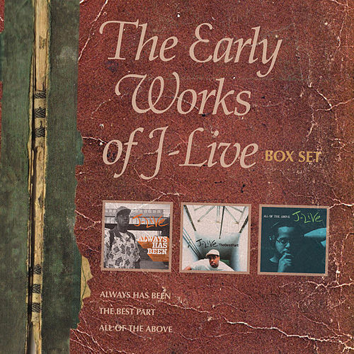 The Early Works Of J-Live (Box Set) by J-Live