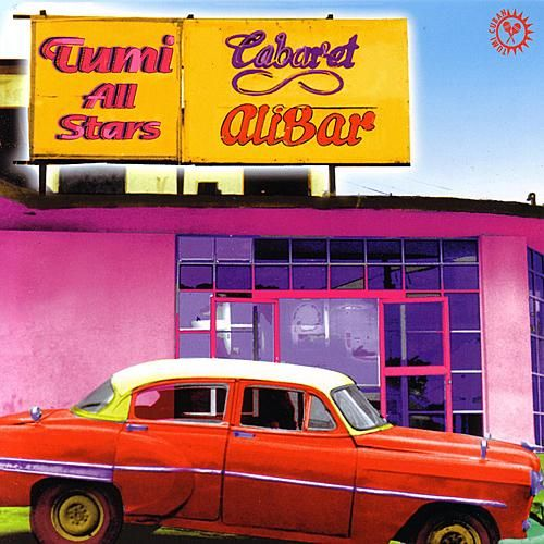 Tumi All Stars by Various Artists