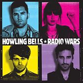 Radio Wars (Digital Version) by Howling Bells