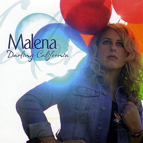 Darling California by Malena