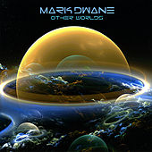 Other Worlds by Mark Dwane
