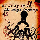 The Onyx Inch - Ep by Cage9