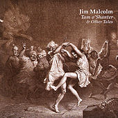 Tam O'shanter & Other Tales by Jim Malcolm