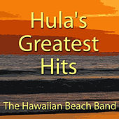 Hula's Greatest Hits by The Hawaiian Beach Band