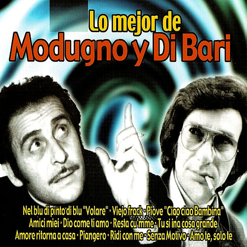 Lo Mejor De Domenico Modugno Y Nicola Di Bari by Various Artists