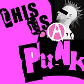 This Is Punk by Various Artists