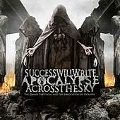 The Grand Partition And The Abrogation Of Idolatry by Success Will Write Apocalypse Across The Sky