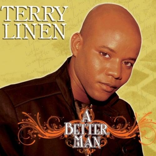 A Better Man by Terry Linen