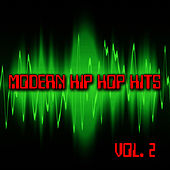 Modern Hip Hop Hits Vol. 2 by Hip Hop Hitmakers